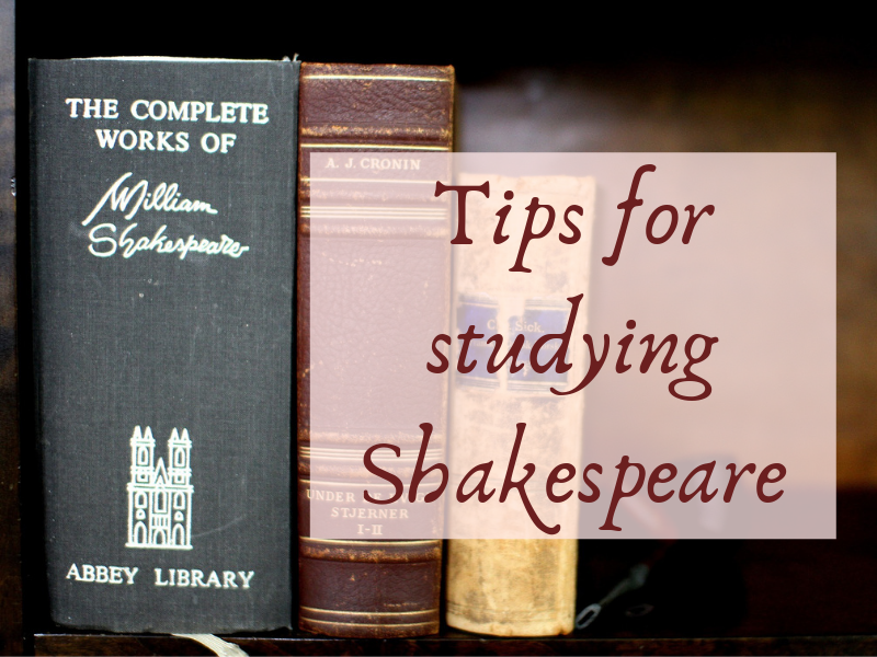 Tips for studying Shakespeare