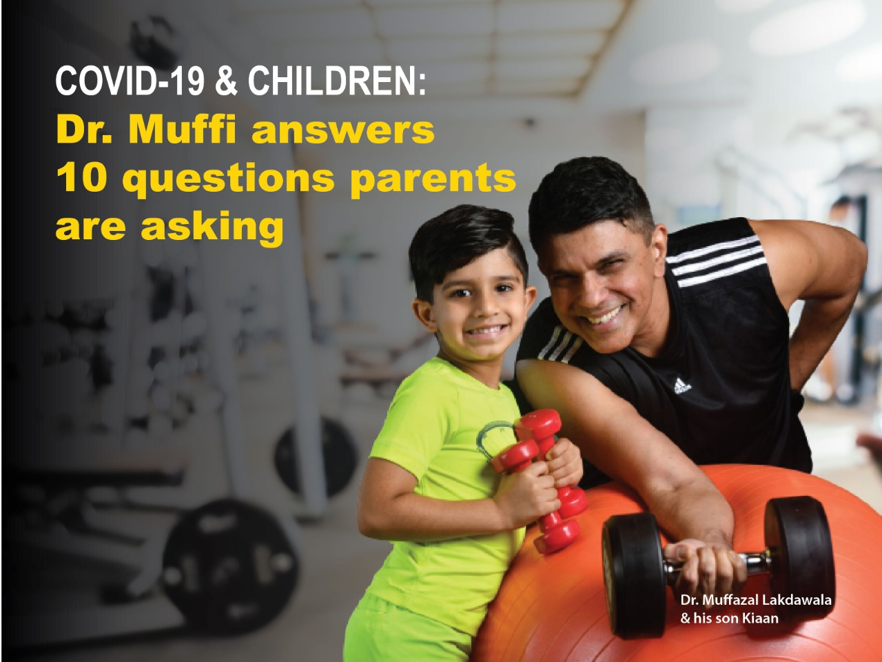 Dr. Muffi answers 10 questions parents are asking